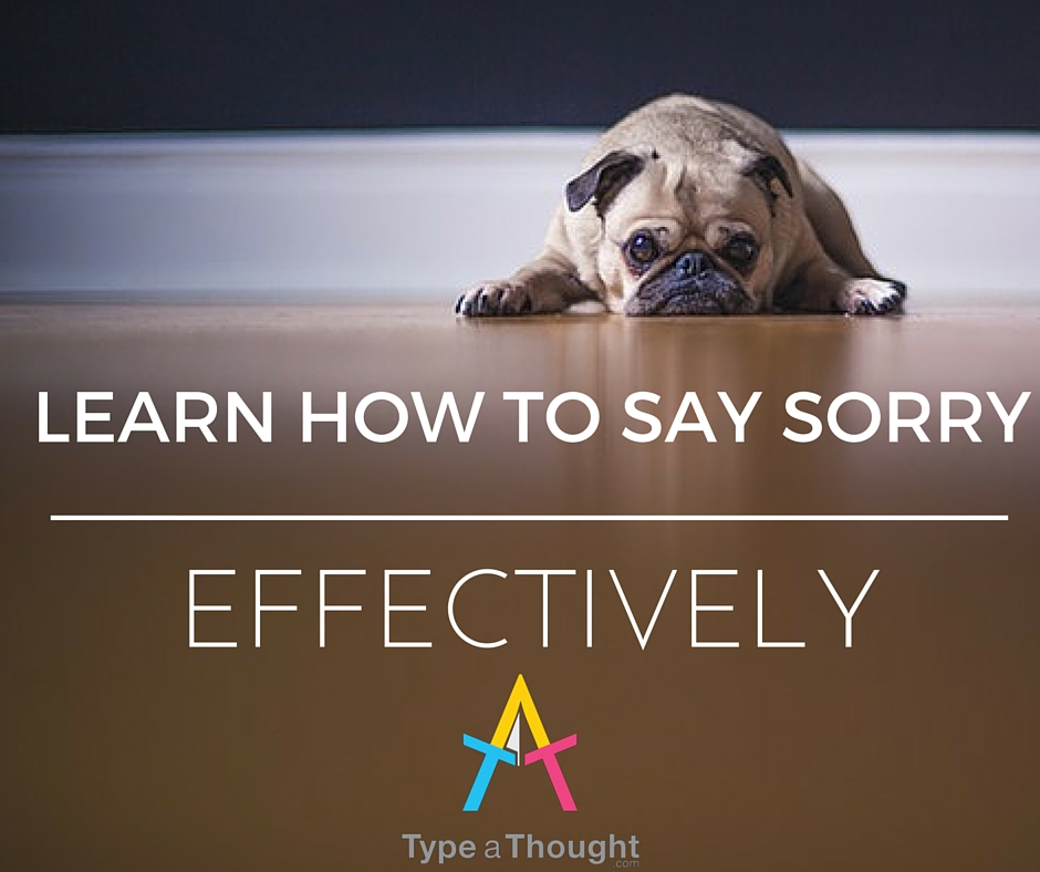 Make Your Sorry Matter: Apologize Effectively