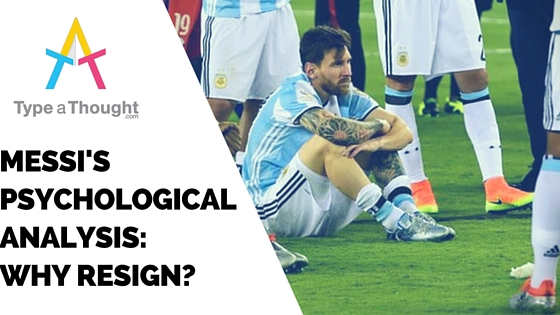 Messi's Psychological Analysis: Why Resign?