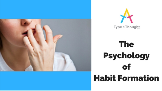 Psychology of Habit Formation